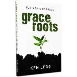 Grace Roots (Ken Legg) PAPERBACK