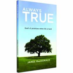 Always True (James MacDonald) PAPERBACK