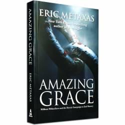 Amazing Grace (Eric Metaxas) PAPERBACK