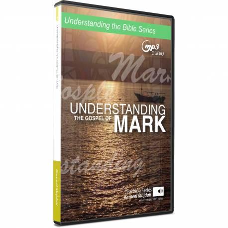 Understanding the book of Mark (Kameel Majdali) mp3