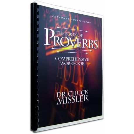 Proverbs commentary (Chuck Missler) COMPREHENSIVE WORKBOOK