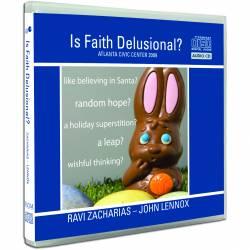 Is Faith Delusional (John Lennox & Ravi Zacharias) AUDIO CD (3 discs)
