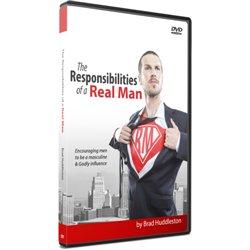 The Responsibilities of a Real Man (Brad Huddleston) DVD