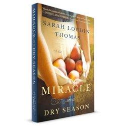 Miracle In A dry Season (Sarah Loudin Thomas) PAPERBACK