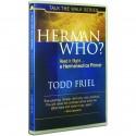 Herman Who? (Todd Friel) DVD