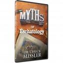 Myths of Eschatology (Dr Chuck Missler) DVD