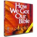 How We Got Our Bible (Chuck Missler) AUDIO CD