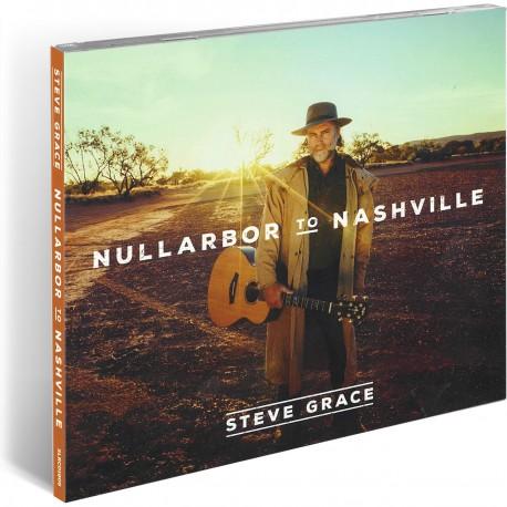 Nullabor to Nashville (Steve Grace) AUDIO CD