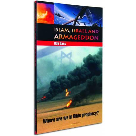 Israel, Islam and Armageddon (Bob Gass) PAPERBACK