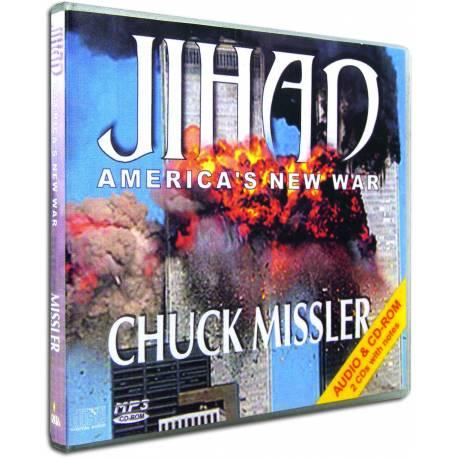 Jihad: America's New War (Chuck Missler) AUDIO CD