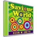 Saviour of the World (Sean W Smith) AUDIO CD