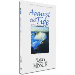 Against the Tide: Getting Beyond Ourselves (Nancy Missler) PAPERBACK
