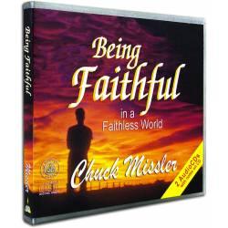 Being Faithful in a Faithless World (Chuck Missler) AUDIO CD