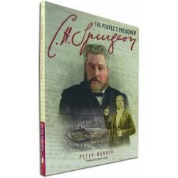 C.H Spurgeon - The People's Preacher (Peter Morden) Book