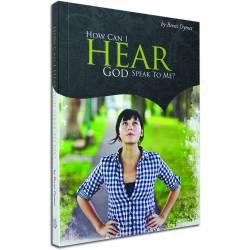 How Can I Hear God Speak to Me (Berni Dymet) BOOK