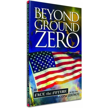 Beyond Ground Zero (Bob Gass) PAPERBACK
