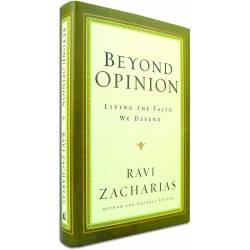 Beyond Opinion (Ravi Zacharias) HARDCOVER