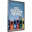 Need Good News (Michael Youssef) DVD