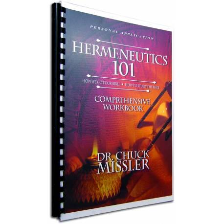 Hermeneutics 101 (Chuck Missler) COMPREHENSIVE WORKBOOK