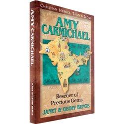 Amy Carmichael: Rescuer of Precious Gems (Janet & Geoff Benge) PAPERBACK