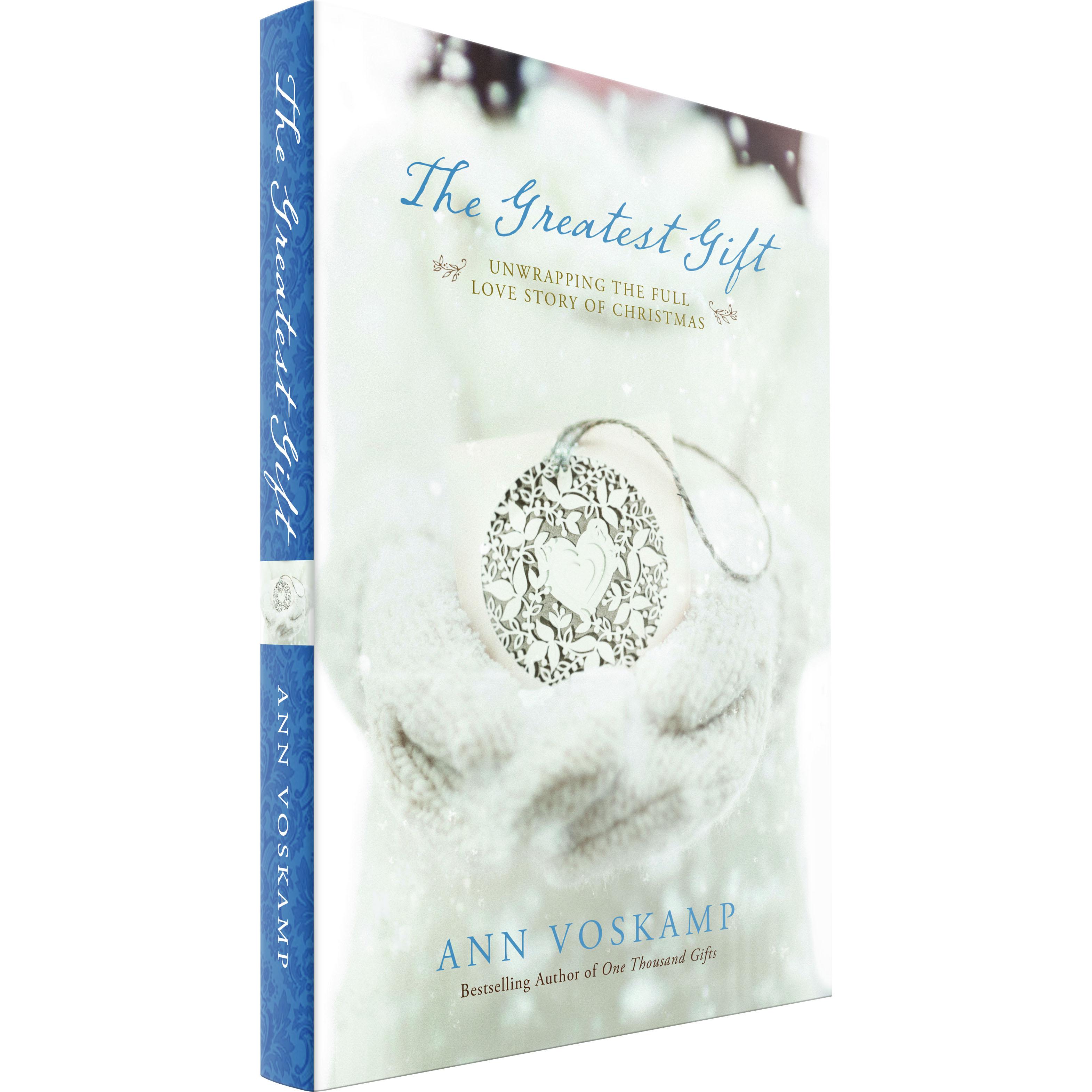 The Greatest Gift (Ann Voskamp) PAPERBACK