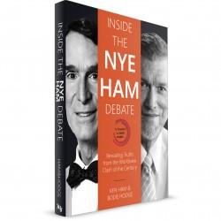 Inside the Nye Ham Debate (Ken Ham, Bodie Hodge) PAPERBACK