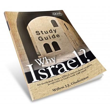 Why Israel? (Willem Glashouwer) STUDY GUIDE