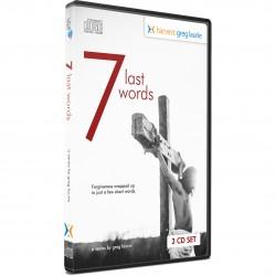 7 Last Words (Greg Laurie) AUDIO CD SET (3 discs)