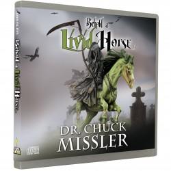 Behold a Livid Horse (Chuck Missler) CD AUDIO