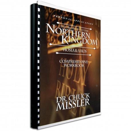 Prophets to the Northern Kingdom (Chuck Missler) WORKBOOK