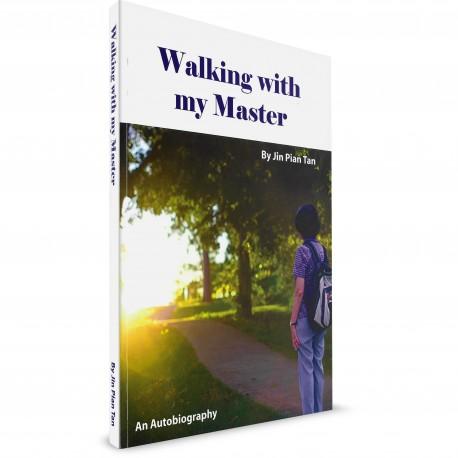 Walking With My Master ( Jin Pian Tan) PAPERBACK
