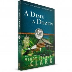 Dime A Dozen (Mindy Starns Clark) PAPERBACK