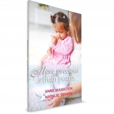 More Precious Than Pearls (Anne Hamilton, Natalie Tensen) PAPERBACK
