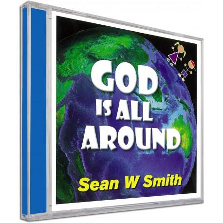 God Is All Around (Sean W Smith) AUDIO CD