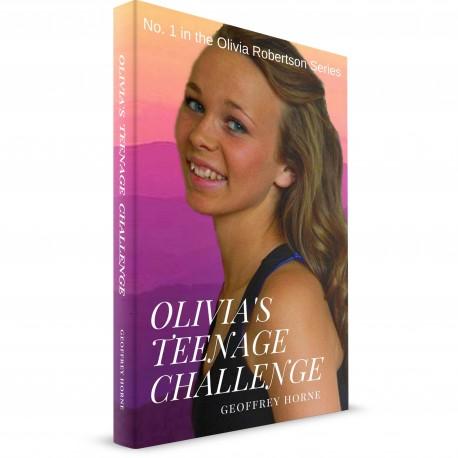 Olivia's Teenage Challenge (Geoffrey Horne) PAPERBACK