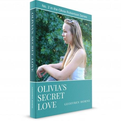 Olivia's Secret Love (Geoffrey Horne) PAPERBACK