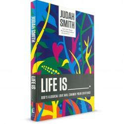Life Is ____. (Judah Smith) PAPERBACK