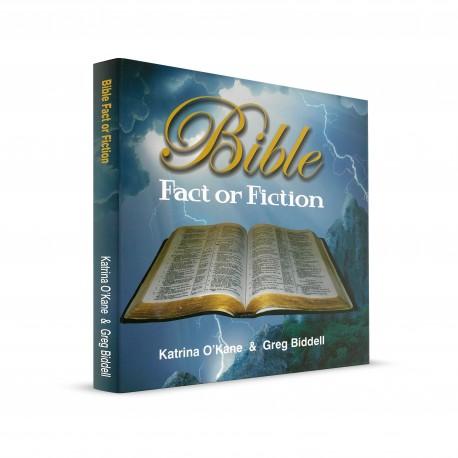 Bible - Fact or Fiction (Katrina O'Kane, Greg Biddell) HARDCOVER