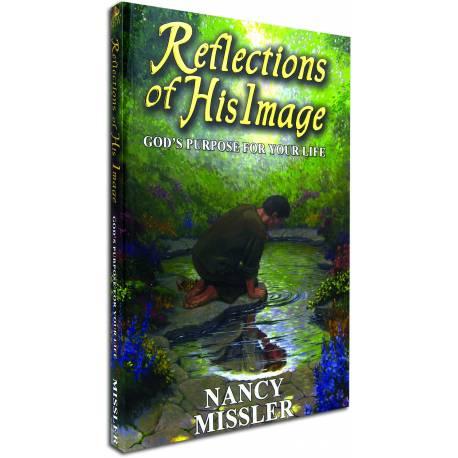 Reflections of His Image (Nancy Missler) PAPERBACK
