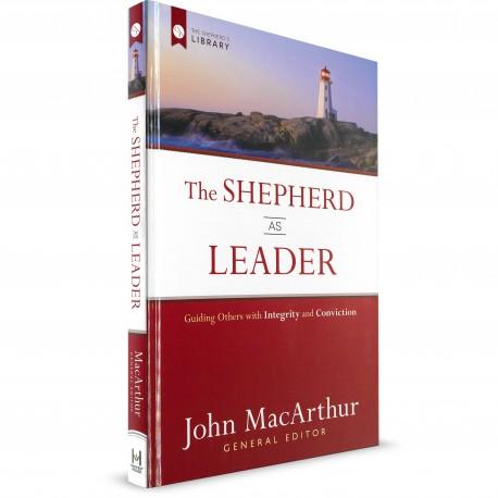 The Shepherd As Leader (John MacArthur) HARDCOVER