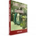 Israel, Jesus and Covenant (Kelvin Crombie) PAPERBACK