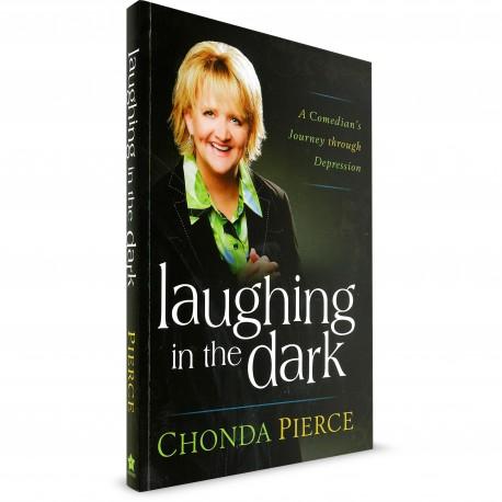 Laughing in the Dark (Chonda Pierce) Biography