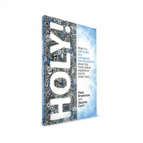 HOLY! (Peter Brookshaw & Stephen Court)
