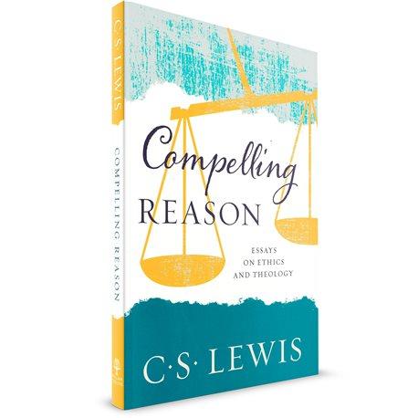 Compelling Reason (C.S.Lewis) PAPERBACK