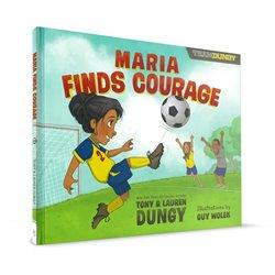 Maria Finds Courage (Tony & Lauren Dungy)