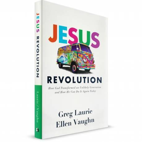 Jesus Revolution (Greg Laurie & Ellen Vaughn) HARDCOVER