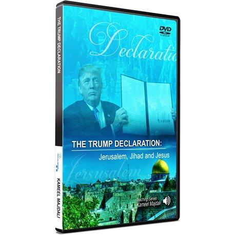 The Trump Declaration: Jerusalem, Jihad and Jesus (Kameel Majdali)