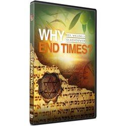 Why End Times (Rev. Willem J J Glashouwer) DVD