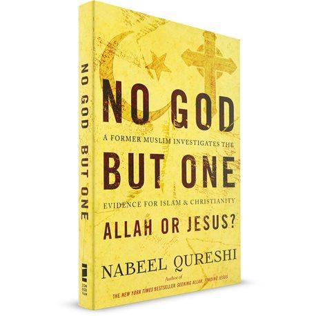 No God But One - Allah or Jesus? (Nabeel Qureshi) PAPERBACK
