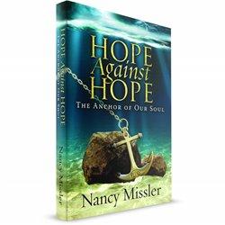 Hope Against Hope (Nancy Missler) PAPERBACK